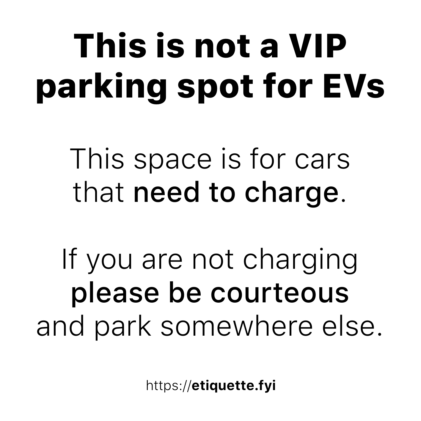 This is not a VIP parking spot flyer